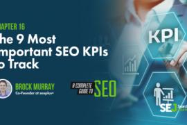 您应该跟踪的9个最重要的SEO KPI